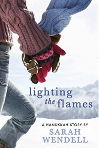 Lighting the Flames: A Hanukkah Story - Sarah Wendell