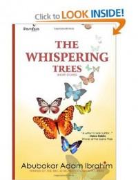 The Whispering Trees - Abubakar Adam Ibrahim
