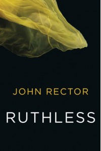 Ruthless - John Rector