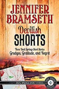 Devilish Shorts: Three Devil Springs Short Stories - Jennifer Bramseth