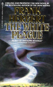 The White Plague - Frank Herbert