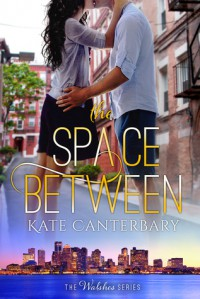 The Space Between - Kate Canterbary