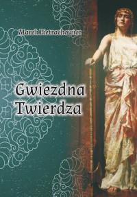 Gwiezdna Twierdza - Marek Pietrachowicz