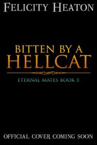 Bitten by a Hellcat - Felicity Heaton