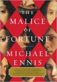 The Malice of Fortune -