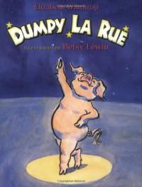 Dumpy La Rue (Owlet Book) - Elizabeth Winthrop