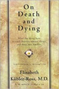 On Death and Dying - Elisabeth Kübler-Ross