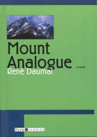 Mount Analogue - René Daumal