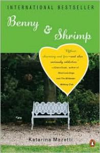 Benny & Shrimp - Katarina Mazetti
