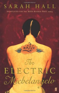The Electric Michelangelo - Sarah Hall