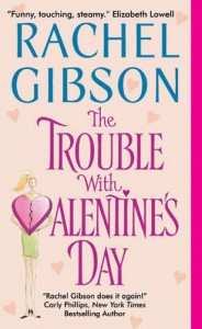 The Trouble With Valentine's Day (Chinooks Hockey Team) - Rachel Gibson