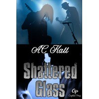 Shattered Glass - A.C. Katt