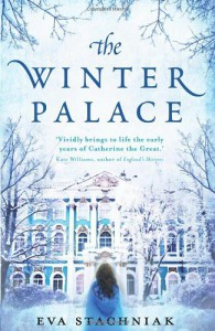 The Winter Palace - Eva Stachniak