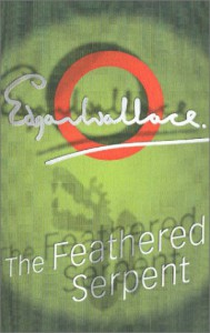 The Feathered Serpent - Edgar Wallace