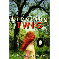 Breaking Twig - Deborah Epperson