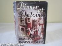 Dinner at Antoine's - Frances Parkinson Keyes