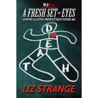A Fresh Set of Eyes - Liz Strange