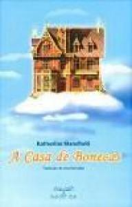A Casa de Bonecas - Ana Barradas, Katherine Mansfield
