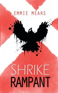 Rampant (Shrike) (Volume 2) - Emmie Mears