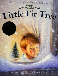 The Little Fir Tree by Margaret Wise Brown (2009-09-22) - Margaret Wise Brown