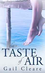 The Taste of Air - Gail Cleare