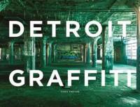 Detroit Graffiti - Chris Freitag