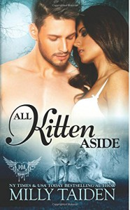 All Kitten Aside (Paranormal Dating Agency) (Volume 11) - Milly Taiden