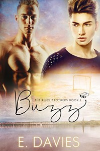 Buzz (The Riley Brothers Book 1) - E.  Davies