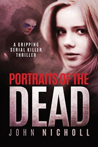 Portraits of the Dead - John Nicholl