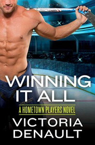 Winning It All (Hometown Players) - Victoria Denault