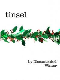 Tinsel - DiscontentedWinter