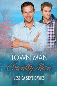 Town Man, Country Man - Jessica Skye Davies