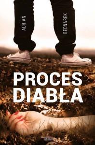 Proces diabła - Adrian Bednarek