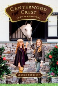 [ Famous (Canterwood Crest (Quality) #18) ] By Burkhart, Jessica ( Author ) [ 2013 ) [ Paperback ] - Jessica Burkhart