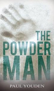 The Powder Man - Paul Youden