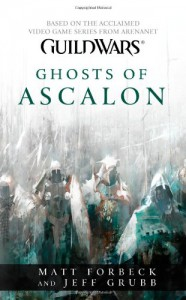 Ghosts of Ascalon - Matt Forbeck, Jeff Grubb