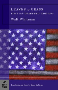 """Leaves of Grass: First and """"Death-Bed"""" Editions (Barnes & Noble Classics) - Karen Karbiener, Walt Whitman"""