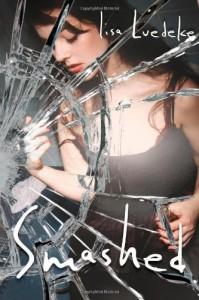 Smashed - Lisa Luedeke