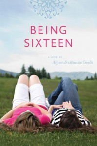 Being Sixteen - Ally Condie
