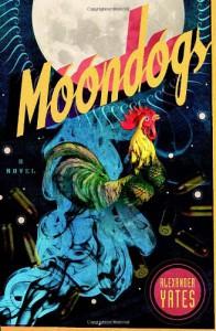 Moondogs - Alexander Yates, Michael J. Windsor