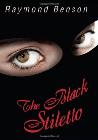 The Black Stiletto: The First Diary--1958 - Raymond Benson