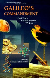 Galileo's Commandment: 2,500 Years of Great Science Writing - Edmund Blair Bolles