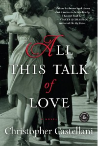 All This Talk of Love - Christopher Castellani