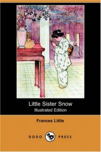 Little Sister Snow - Frances Little