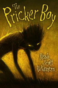 The Pricker Boy - Reade Scott Whinnem