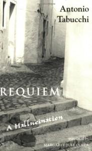 Requiem: A Hallucination - Antonio Tabucchi, Margaret Jull Costa