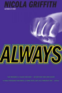 Always - Nicola Griffith