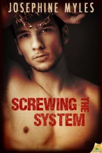 Screwing the System - online short - Josephine Myles