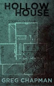 Hollow House - Greg Chapman