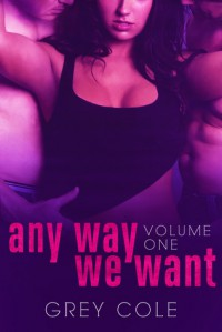 Any Way We Want - Grey Cole